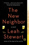 Front cover for the book The New Neighbor: A Novel by Leah Stewart