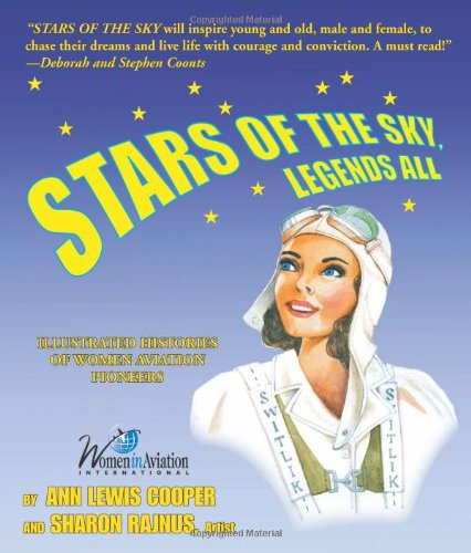 stars-of-the-sky-legends-all-illustrated-histories-of-women-aviation-pioneers