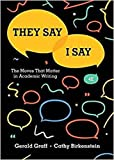 They Say / I Say – The Moves That Matter in Academic Writing 4e