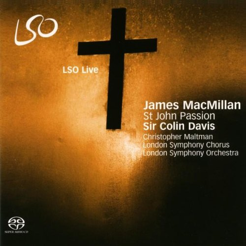 Preisvergleich Produktbild James MacMillan: St John Passion (Johannes-Passion)