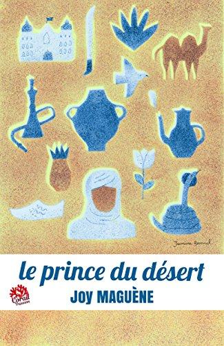 Le Prince du désert par [Maguène, Joy]