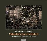 Die Kurische Nehrung: Melancholie einer Landschaft (PRUSSIA-Schriftenreihe)