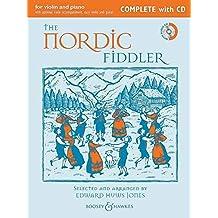 The Nordic Fiddler: Complete Edition. Violine (2 Violinen) und Klavier, Gitarre ad lib.. Ausgabe mit CD. (Fiddler Collection)