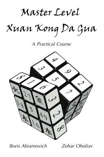 master-level-xuan-kong-da-gua-a-practical-course-by-mr-boris-abramovich-2011-02-14
