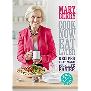 Cook Now, Eat Later (Hardcover)