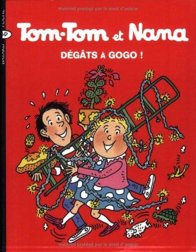 Tom-Tom et Nana, Tome 23 : Dégâts à gogo
