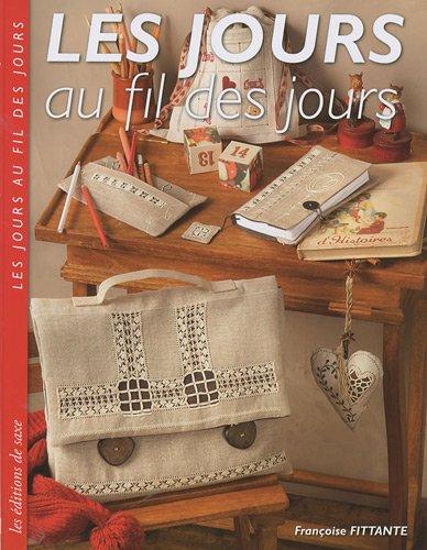 Les jours au fil des jours par Françoise Fittante