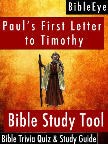 Pauls First Letter To Timothy Bible Trivia Quiz Study Guide Bibleeye Bible Trivia Quizzes Study Guides Book 15