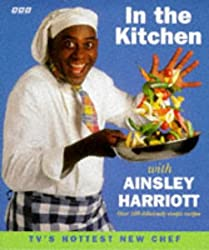 In the Kitchen with Ainsley Harriott by Ainsley Harriott (1996-03-21)