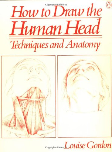 How to Draw the Human Head: Techniques And Anatomy (Penguin Handbooks)