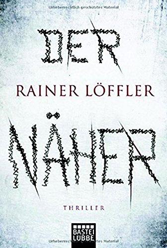 Buchseite und Rezensionen zu 'Der Näher' von Rainer Löffler