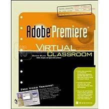 Adobe Premiere Virtual Classroom by Bonnie Blake (2001-11-01)