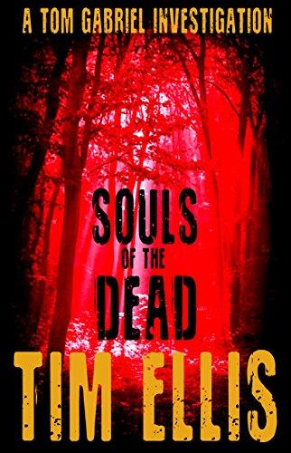 Souls of the Dead: (Tom Gabriel #3)