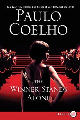 The Winner Stands Alone by Paulo Coelho (2009-04-05)