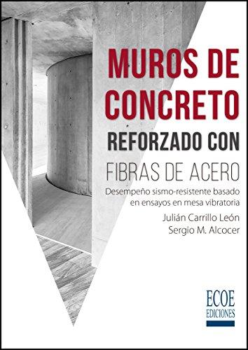 Muros de concreto reforzado con fibras de acero por Julian Carrillo