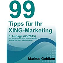 99 Tipps für Ihr XING-Marketing