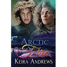 Arctic Fire: Gay Romance (English Edition)