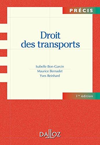 Droit des transports - 1ère éd.: Précis