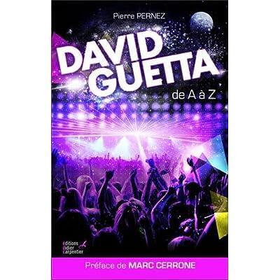 David Guetta : De A à Z