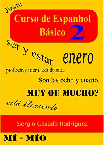 Curso de espanhol básico 2 (Aprender Espanhol) (Portuguese Edition)
