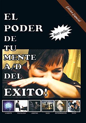 El Poder De Tu Mente A/D Del Exito! por Mar Vargas Moüet