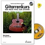 Gitarrenkurs - Der neue Weg zur Gitarre - Ohne Noten! Das moderne Lehrprogramm zum Selbstunterricht - Notenbuch mit CD u