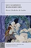 [(Les Liaisons Dangereuses)] [ By (author) Pierre Choderlos de Laclos, Introduction by Alfred Mac Adam, Notes by Alfred Mac Adam, Translated by Ernest Dowson ] [March, 2013] - Pierre Choderlos de Laclos