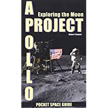 Project Apollo: Exploring the Moon
