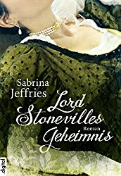 Lord Stonevilles Geheimnis (Hellions 1)
