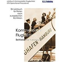 Kommerzieller Flugbetrieb (SW-Version): 070 Operational Procedures - ein Lehrbuch für Piloten nach europäischen Richtlinien
