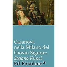 Casanova nella Milano del Giovin Signore