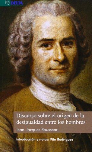 Discurso sobre el origen de la desigualdad entre los hombres J. J. Rousseau por Fito Rodriguez Bornaetxea