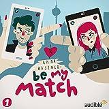 Be My Match (Be My Match 1)