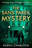 The Sans Pareil Mystery (Detective Lavender Book 2) by Karen Charlton