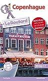 Guide du Routard Copenhague 2016/2017 par Guide du Routard