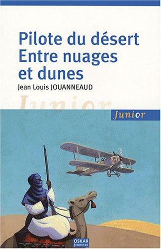 Pilote du dsert : Entre nuages et dunes