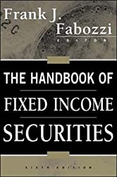 The Handbook of Fixed Income Securities by Frank J. Fabozzi (2000-09-01)