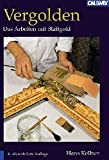 Vergolden: Das Arbeiten mit Blattgold
