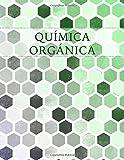 Química Orgánica: Cuaderno de Papel Cuadriculado Hexagonal: Volume 12 (Hexagonal Graph Paper Notebooks)