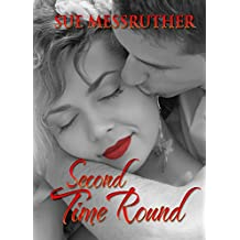 Second Time Round: Christmas Romance Short Story (Sue's Christmas Tales Book 2)