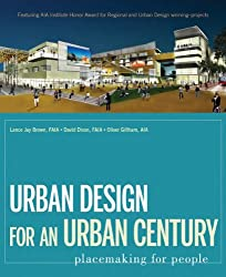 Urban Design for an Urban Century: Placemaking for People
