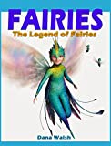 FAIRIES: The legend of fairies