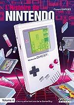 L'Histoire de Nintendo vol.4 (Non Officiel) (4) de Florent Gorges