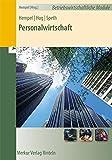 Personalwirtschaft: Reihe: Betriebswirtschaftliche Module