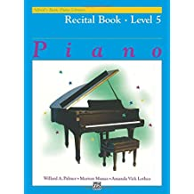 Alfred's Basic Piano Library Piano Course, Recital Book Level 5