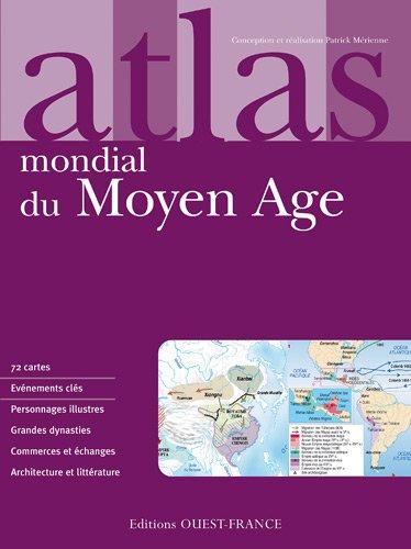ATLAS DU MOYEN-AGE (GRD FORMAT)