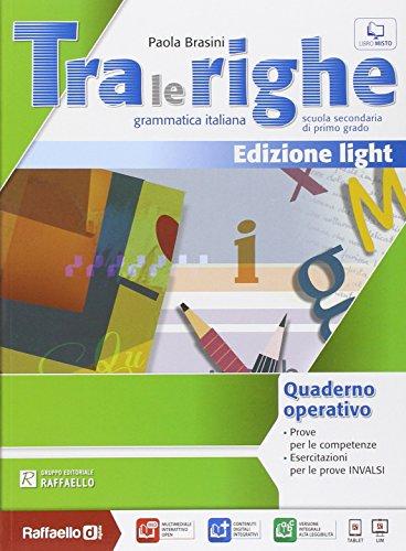 Tra le righe light. Eserciziario. Con e-book. Con espansione online. Per la Scuola media