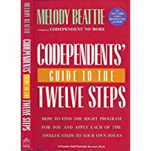 Codependents' Guide to the 12 Steps