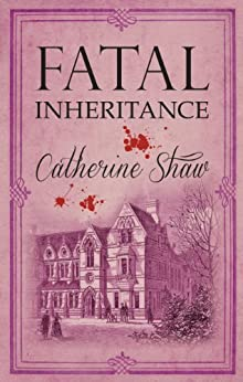 Fatal Inheritance by [Shaw, Catherine]