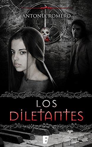 Los diletantes (El quinto sello 1) por Antonia Romero